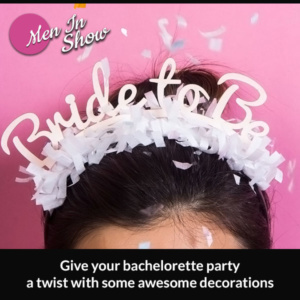 Give your bachelorette party a twist with some awesome decorations