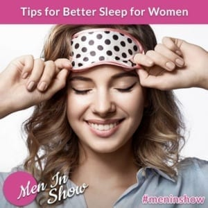 Tips for Better Sleep for Women