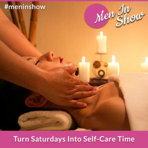 Turn Saturdays Into Self-Care Time